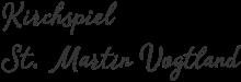 Kirchspiel St. Martin Vogtland